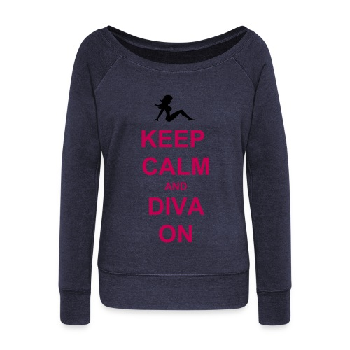 Keep Calm and Diva On - Women's Wideneck Sweatshirt