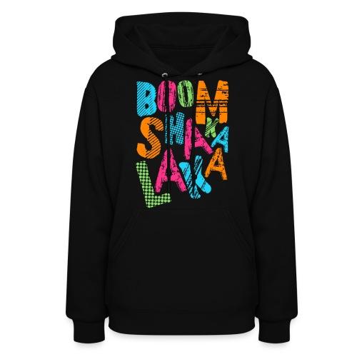 [BB] Boom Shakalaka - Women's Hoodie