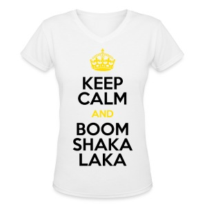 [BB] Keep Calm & Boom Shakalaka - Women's V-Neck T-Shirt