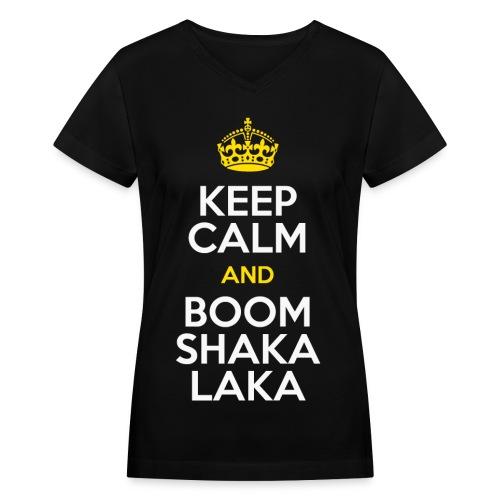 [BB] Keep Calm & Boom Shakalaka - Women's V-Neck T-Shirt