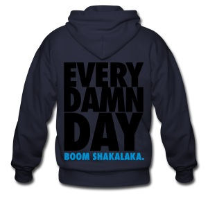 [BB] Every Damn Day - Boom Shakalaka - Men's Zip Hoodie
