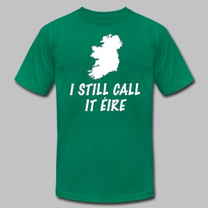 I Still Call It Eire - Men's T-Shirt by American Apparel