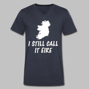 I Still Call It Eire - Men's V-Neck T-Shirt by Canvas