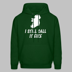 I Still Call It Eire - Men's Hoodie