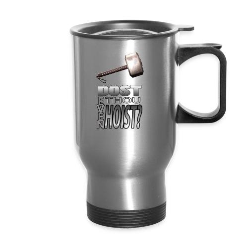 Hoist this! - Travel Mug