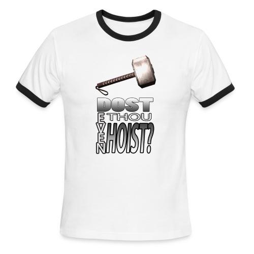 Do you even lift? - Men's Ringer T-Shirt