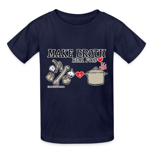 Make Broth: Real Food Love [KIDS Tee] - Kids' T-Shirt