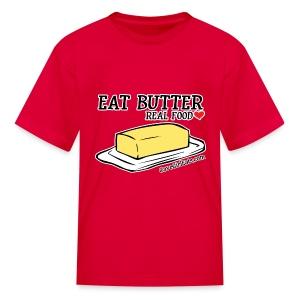 Eat Butter: Real Food Love [KIDS Tee] - Kids' T-Shirt
