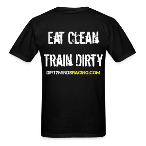 Eat Clean, Train Dirty w/ sleeve - Men's T-Shirt