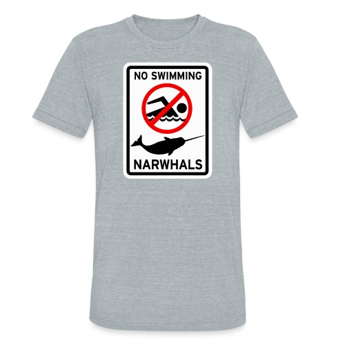No Swimming Narwhals  - Unisex Tri-Blend T-Shirt