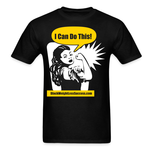 I Can Do This Black Weight Loss Success Standard T-Shirt with 'locks - Men's T-Shirt