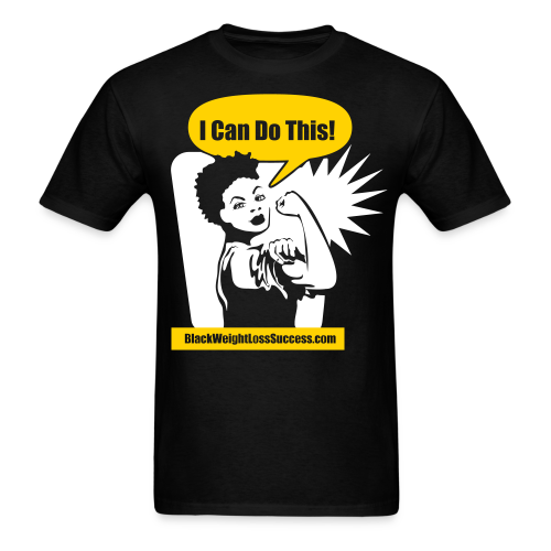 I Can Do This Black Weight Loss Success Standard T-Shirt with 'fro - Men's T-Shirt