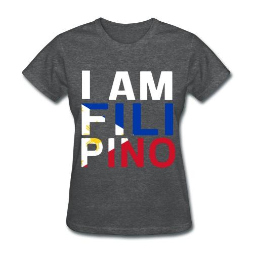 I AM FILIPINO (White) - Women's T-Shirt