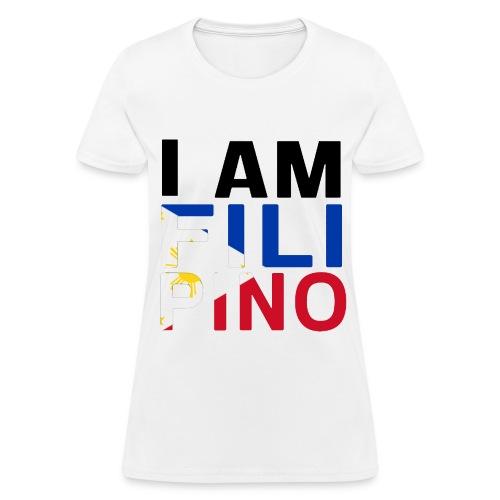 I AM FILIPINO (Black) - Women's T-Shirt