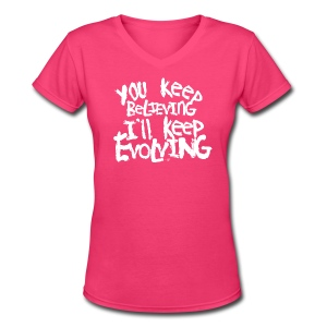 Believing vs. Evolving by Tai's Tees - Women's V-Neck T-Shirt