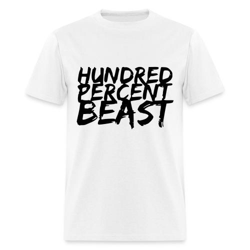 Men's 100% Beast T-Shirt - Men's T-Shirt