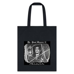 Dr. Paul Bearer's Tote Bag - Tote Bag