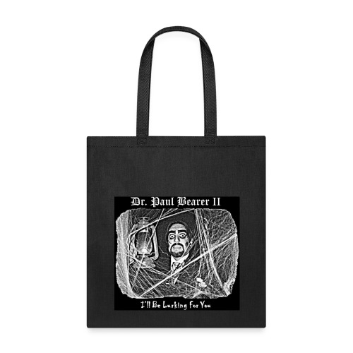 Dr. Paul Bearer's Tote Bag - Tote Bag