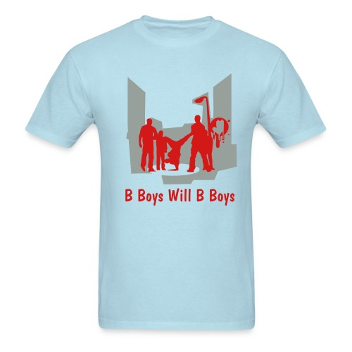 B Boys Will B Boys Light Blue - Men's T-Shirt