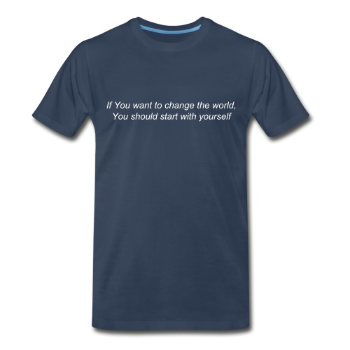start with yourself shirt - Men's Premium T-Shirt
