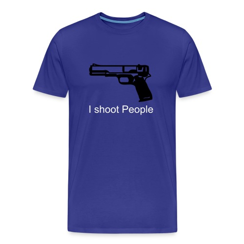 I shoot people. - Men's Premium T-Shirt
