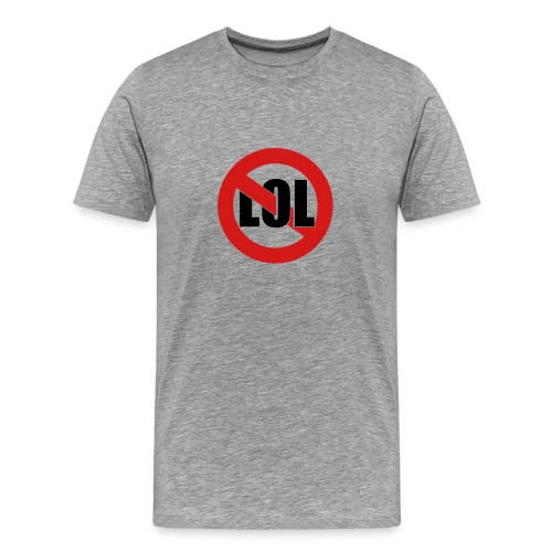 LOL Grey - Men's Premium T-Shirt