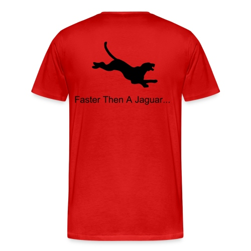 faster then a jaguar  -red - Men's Premium T-Shirt