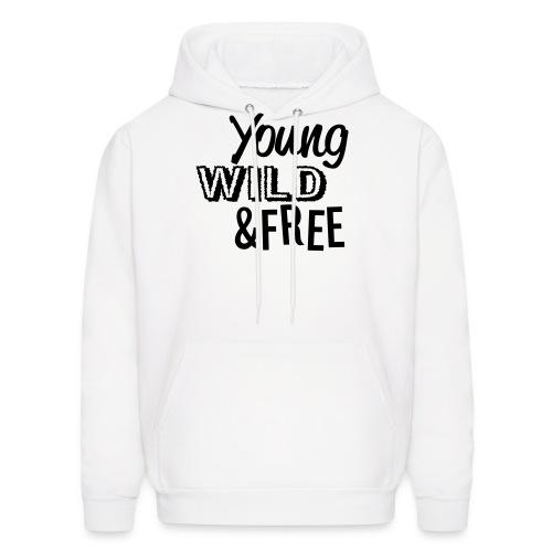 Young Wild & Free - Men's Hoodie