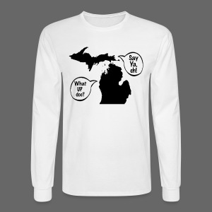 Michigan Talk - Men's Long Sleeve T-Shirt