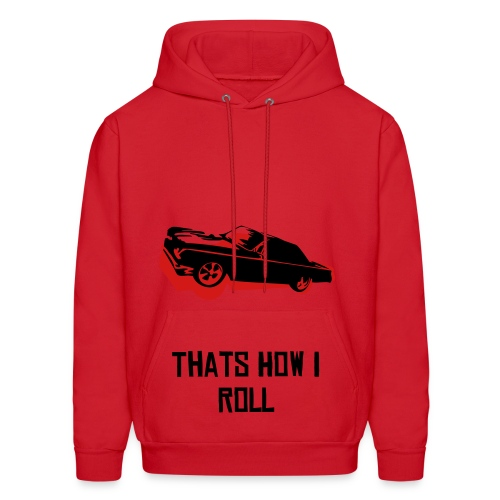 Thats How I Roll Sweater. - Men's Hoodie