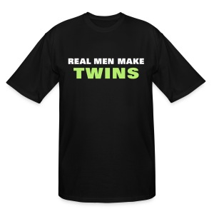 Real Men Make Twins - Men's Tall T-Shirt