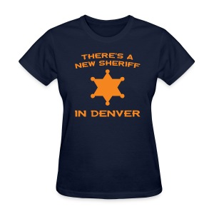Womens Broncos Peyton - New Sheriff Shirt - Women's T-Shirt