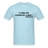 T-Shirts ~ Men's T-Shirt ~ I Like My Lunch In A Box