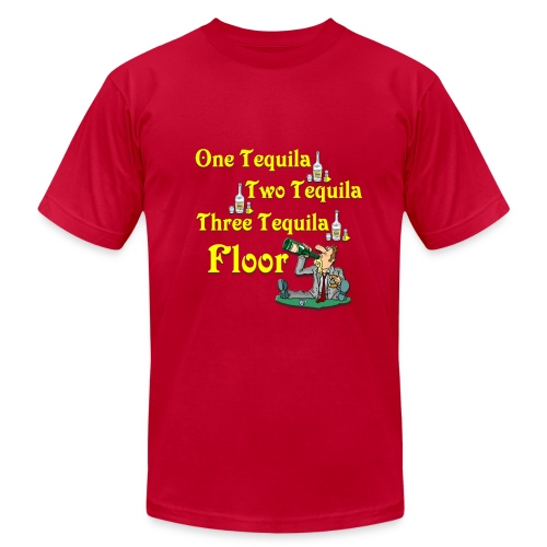 One tequila, Two tequila, Three Tequila, Flour - Men's Fine Jersey T-Shirt
