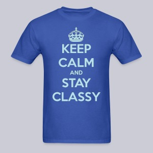 Keep Calm and Stay Classy - Men's T-Shirt