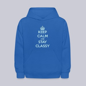 Keep Calm and Stay Classy - Kids' Hoodie