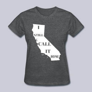 I Still Call It Home - Women's T-Shirt