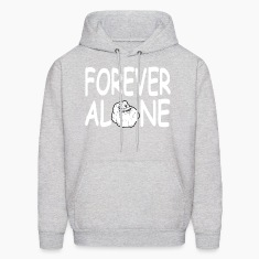forever alone Hoodies