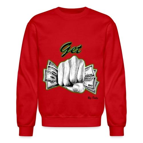 Get Money  - Crewneck Sweatshirt