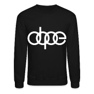 Long Sleeve Shirts ~ Crewneck Sweatshirt ~ Dope Crewneck
