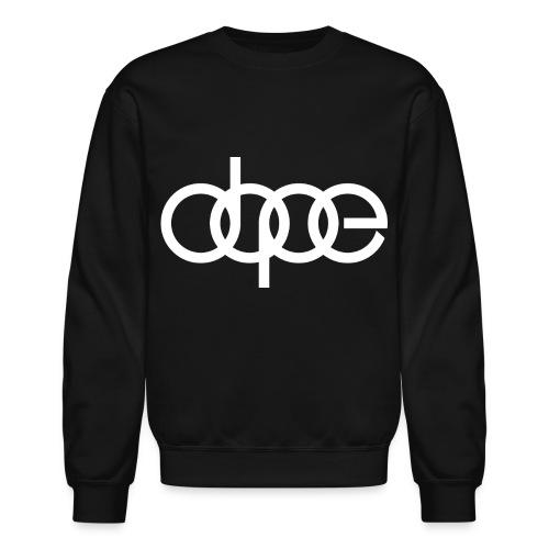 Dope Crewneck - Crewneck Sweatshirt