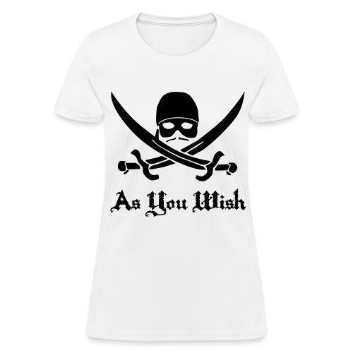 Princess Bride As You Wish - Women's T-Shirt