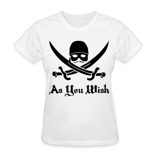Princess Bride As You Wish - Women's T-Shirt