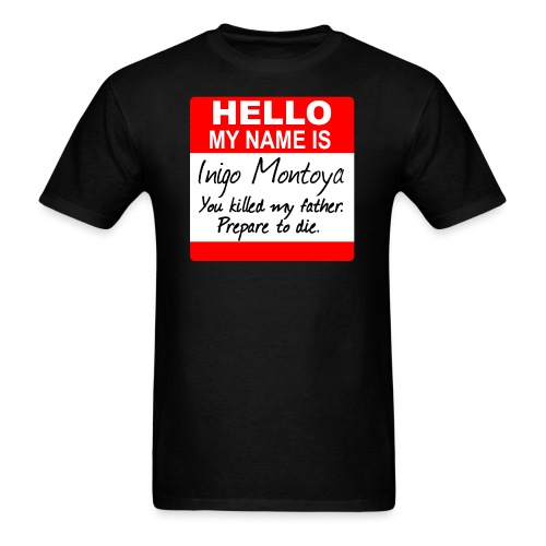 Princess Bride Inigo Montoya - Men's T-Shirt