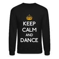 Long Sleeve Shirts ~ Crewneck Sweatshirt ~ Keep Calm and Dance (Yellow)