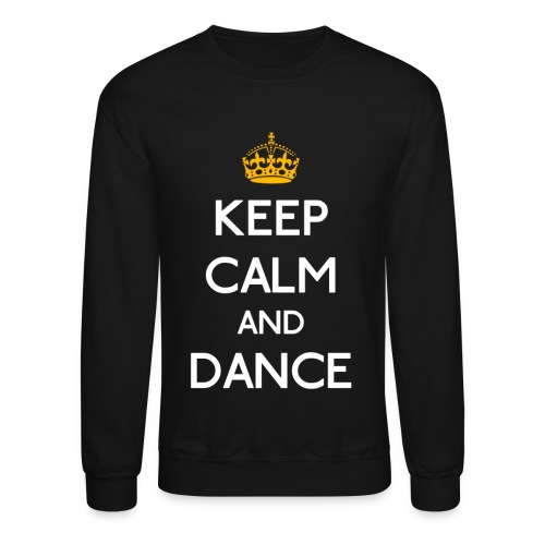 Keep Calm and Dance (Yellow) - Crewneck Sweatshirt