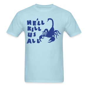 Scorpion Kill Us All Men's Tee - Men's T-Shirt