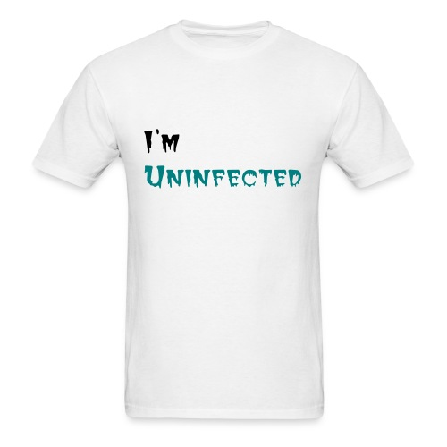 I'm Uninfected  - Men's T-Shirt