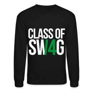 CLASS OF SWAG (14) Green no band - Crewneck Sweatshirt