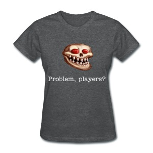 Acererak - Problem, Players?  (Women's Standard weight) - Women's T-Shirt